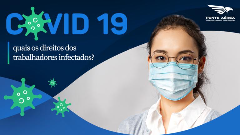 Covid-19: quais os direitos que os trabalhadores infectados possuem?